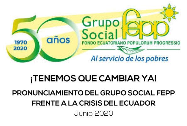 PRONUNCIAMIENTO DEL GRUPO SOCIAL FEPP FRENTE A LA CRISIS DEL ECUADOR
