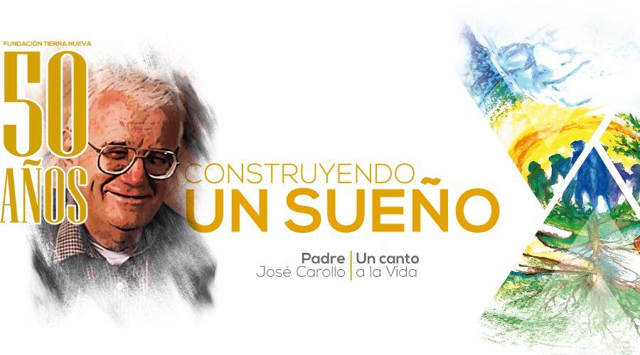 50 años Fundación Tierra Nueva